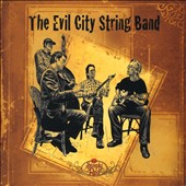 Evil City String Band: Evil City String Band