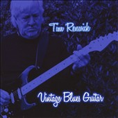Tim Renwick (Guitar): Vintage Blues Guitar
