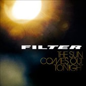 Filter: The  Sun Comes Out Tonight *
