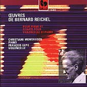 Reichel: Piano Works, Cello Sonata / Montandon, Guye