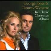 George Jones/Tammy Wynette: The  Classic Christmas Album