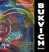 Music of Daniel Bukvich / Nicholas Orovich, trombone; University of New Hampshire Wind Symphony
