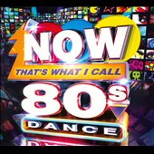 Various Artists: Now That's What I Call 80s Dance