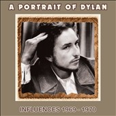Various Artists: A Portrait of Dylan: Influences 1969-1970