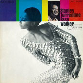 Stanley Turrentine: Easy Walker [Remastered]