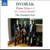 Dvorak: Piano Trios, Vol. 1 - Nos. 3 & 4 'Dumky' / The Tempest Trio