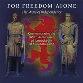 Various Artists: For Freedom Alone: The Wars of Independence