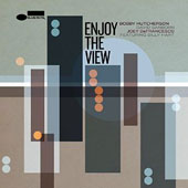 David Sanborn/Joey DeFrancesco/Bobby Hutcherson: Enjoy the View