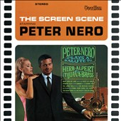 Peter Nero: Peter Nero Plays a Salute to Herb Albert and the Tijuana Brass & The Screen Scene