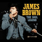 James Brown: The Soul Legend