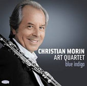 Christian Morin/Christian Morin Art Quartet: Blue Indigo [Digipak]