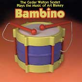 Cedar Walton: Bambino: Cedar Walton Plays Music of Art Blakey