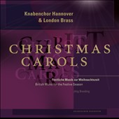 Christmas Carols - British music and carol arrangements for the Festive Season by Weelkes, Howells, Pearsall, Britten, Willcocks, Rutter / London Brass