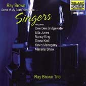 Ray Brown (Bass): Some of My Best Friends Are...Singers