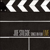 Joe Stilgoe: Songs on Film: Live