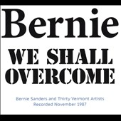 Bernie Sanders: We Shall Overcome [Digipak]