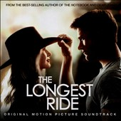 Original Soundtrack: The  Longest Ride