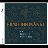 Ernö Dohnànyi: Piano Quintets Op. 1 & 26 / The Swiss piano trio (Trio Nota Bene) with Shmuel Ashkenasi and Nobuko Imai