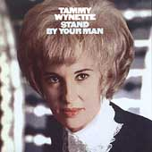 Tammy Wynette: Stand by Your Man [Remaster]