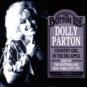 Dolly Parton: Country Girl in the Big Apple: Live at the Bottom Line, New York City 1977