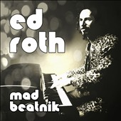 Ed Roth: Mad Beatnik