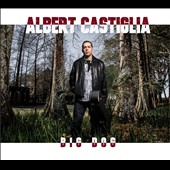 Albert Castiglia: Big Dog [Slipcase]