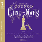 Charles Gounod: Cinq-Mars / Mathias Vidal, Véronique Gens, Tassis Christoyannis, Andrew Foster-Williams  [CD & Book]