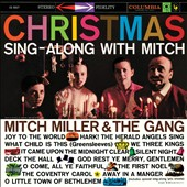 Mitch Miller & the Gang: Christmas Sing-Along with Mitch [Expanded Edition] [11/4]