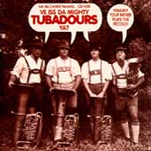 The Mighty Tubadours