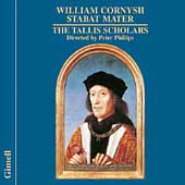 Cornysh: Stabat Mater / Phillips, Tallis Scholars