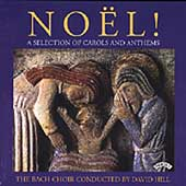 No&euml;l! - A Selection of Carols and Anthems / Hill, Johnston