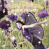 Fairy Dreams: Fairy Dreams: Magical Lullabies