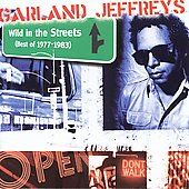 Garland Jeffreys: Wild in the Streets: Best of 1977-1983