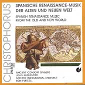 Spanish Renaissance Music from the Old and New World
