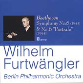 Beethoven: Symphonies no 5 & 6 / Furtw&#228;ngler, Berlin PO