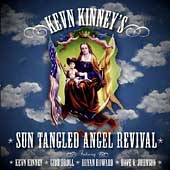 Kevn Kinney's Sun Tangled Angel Revival: Kevn Kinney's Sun Tangled Angel Revival