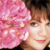 Linda Ronstadt: Hummin' to Myself