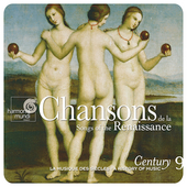 Chansons & Madrigals of the Renaissance / A History of Music Century Vol 9