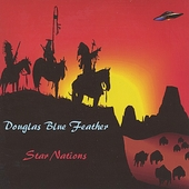 Douglas Blue Feather: Star Nations
