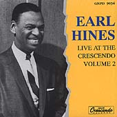 Earl Hines: Live at the Crescendo, Vol. 2