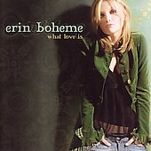 Erin Boheme: What Love Is