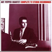 Art Pepper: Complete TV Studio Recordings [Remaster]