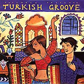 Various Artists: Putumayo Presents: Turkish Groove