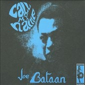 Joe Bataan: Call My Name