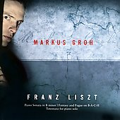 Liszt: B-A-C-H Variations, Piano Sonata / Markus Groh
