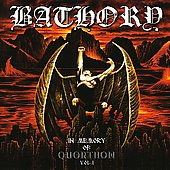 Bathory: In Memory of Quorthon, Vol. 1
