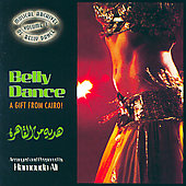 Ali Hamouda: Musical Archives Of Belly Dance Vol. 1: Belly Dance, A Gift From Cairo!