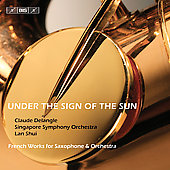Under the Sign of the Sun - Ravel, etc / C. Delangle, et al
