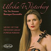 Music of The Swedish Great Power Period / Westerberg, et al