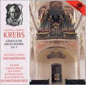 Johann Ludwig Krebs Organ Music Vol 7 / Beatrice-Maria Weinberger